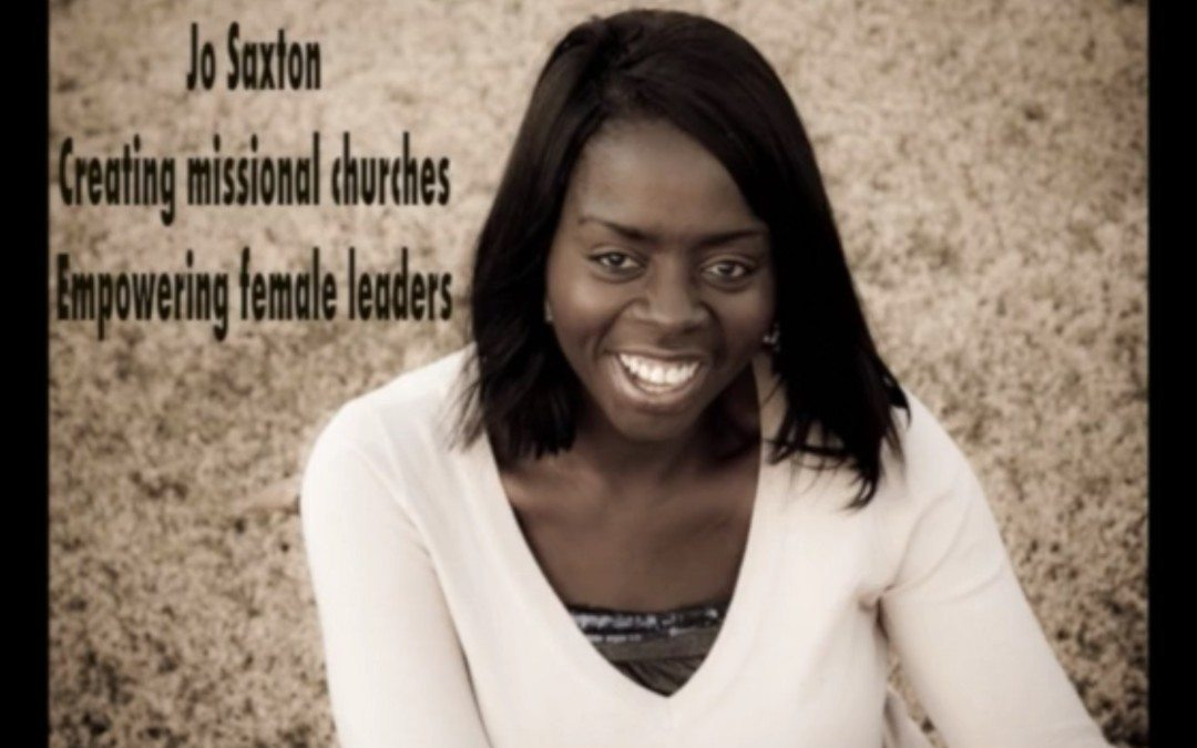 Jo Saxton | Empowering Women in Leadership & Creating Missional Churches