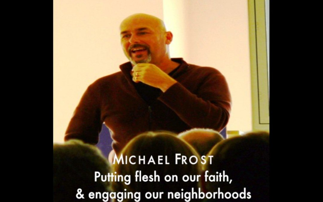 Michael Frost | Faith & Mission in a Disengaged World