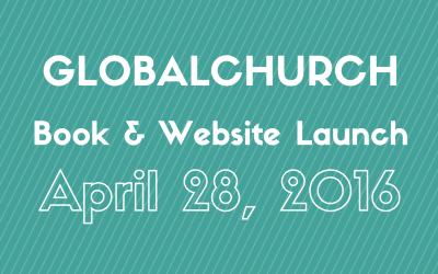 GlobalChurch Book & Website Launch