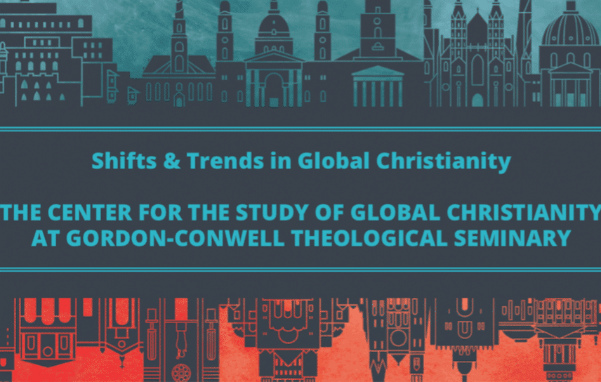 Center for the Study Of Global Christianity | Global Christianity: Trends, Shifts & Lessons