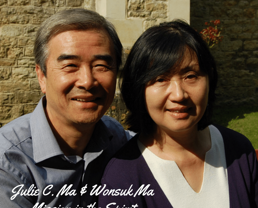 Julie C. Ma & Wonsuk Ma | Mission in the Spirit