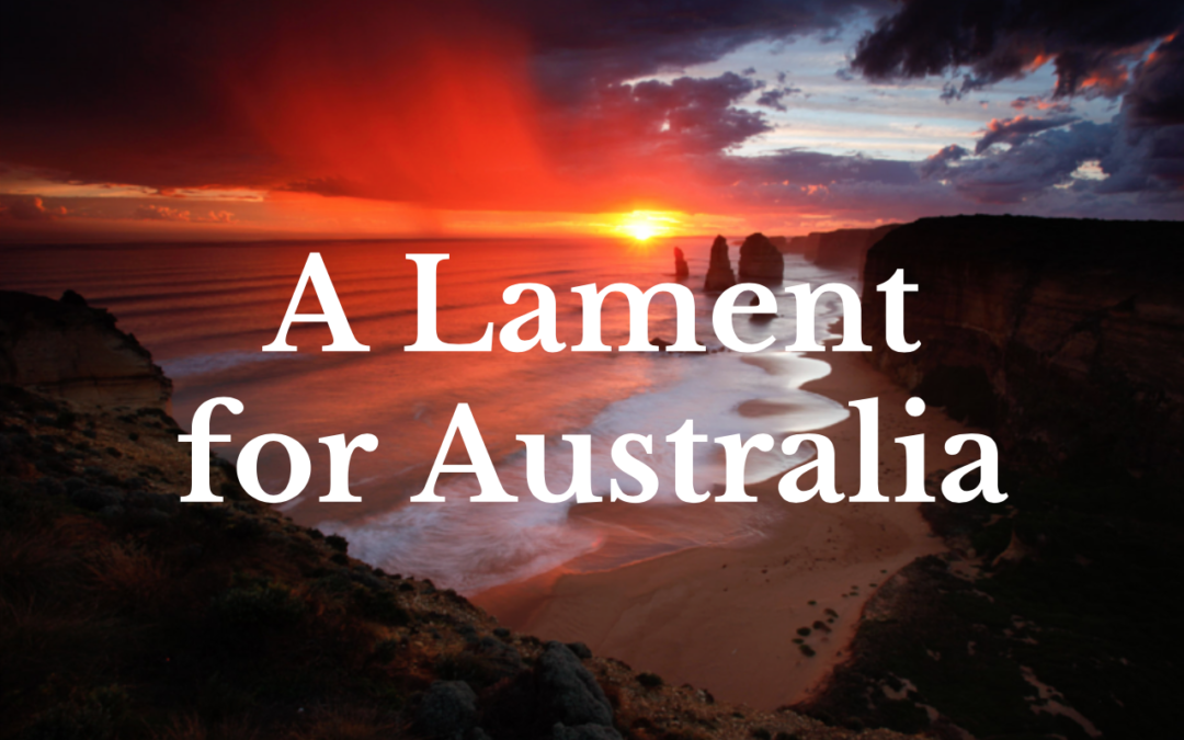 A Lament for Australia
