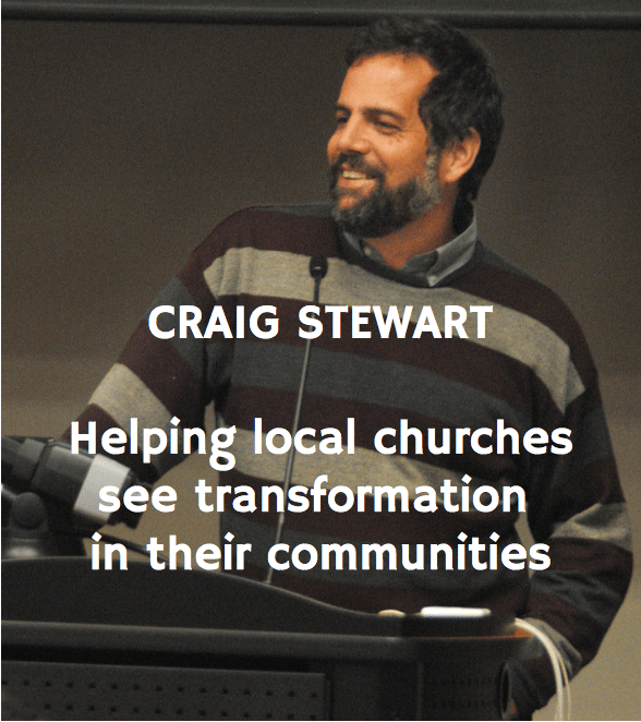 Craig Stewart | Helping local churches see transformation in their communities