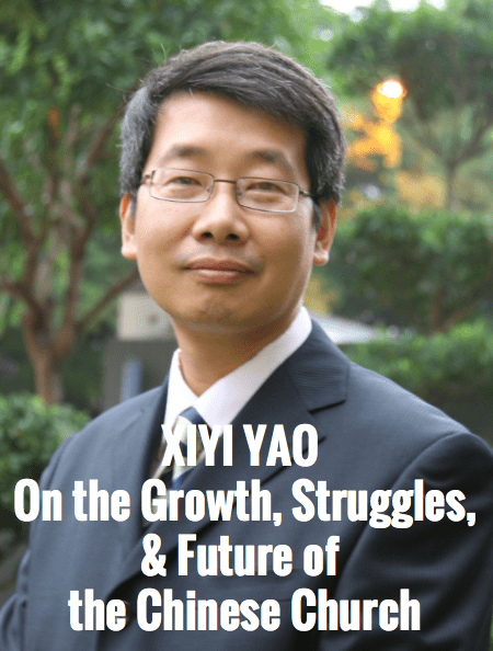 Xiyi (Kevin) Yao | On the Growth, Struggles, and Future of the Chinese Church