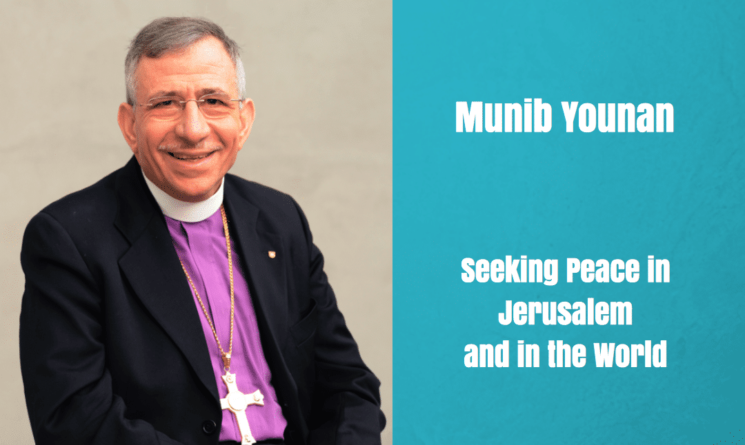 Munib Younan | Seeking Peace in Jerusalem and the World