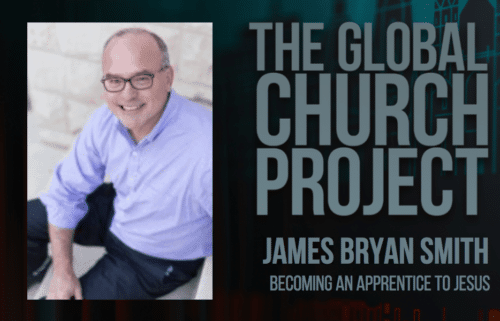 James Bryan Smith | Becoming an Apprentice to Jesus