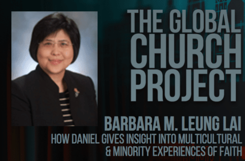 Barbara M. Leung Lai | How Daniel Gives Insight into Multicultural and Minority Experiences of Faith
