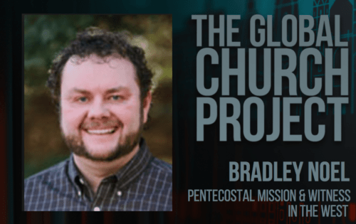 Bradley Noel | Pentecostal Mission and Witness in the West