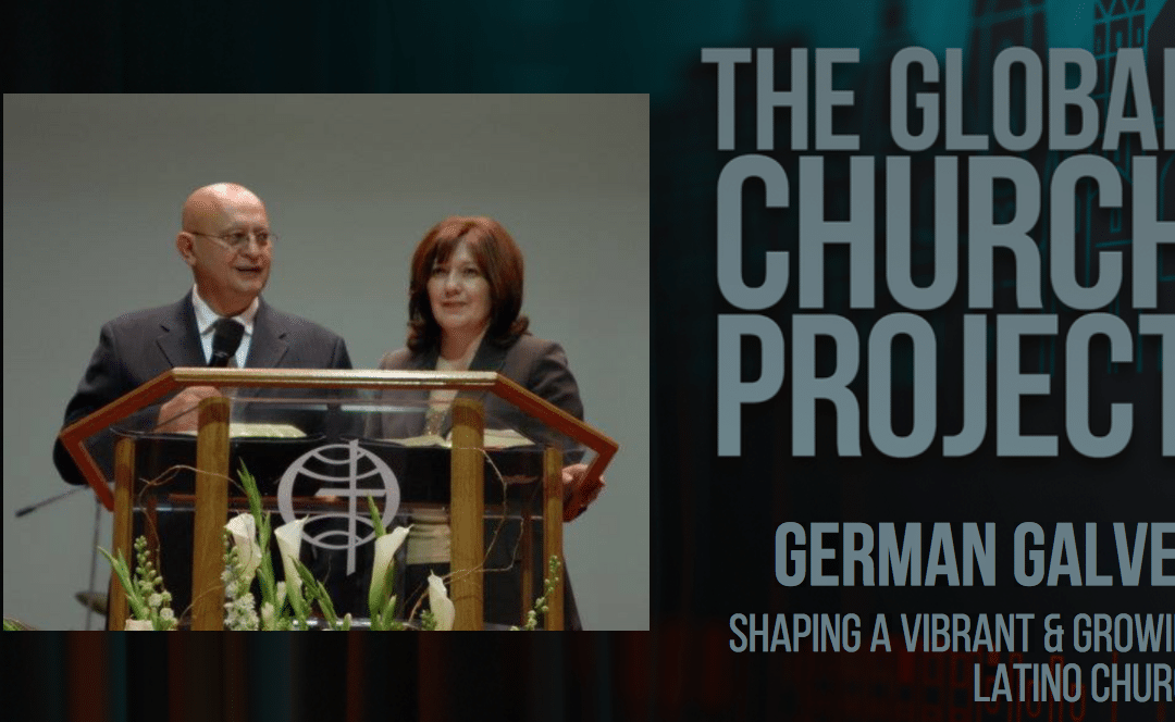 German Galvez | Shaping a Vibrant and Growing Latino Church