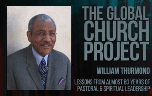 William Thurmond | Lessons learned from almost 60 years of pastoral and spiritual leadership