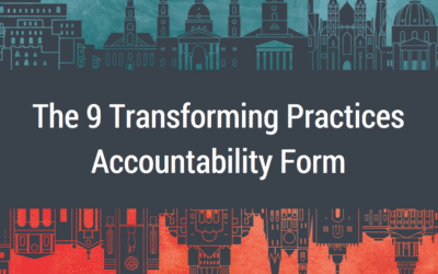 The 9 Transforming Practices Accountability Form