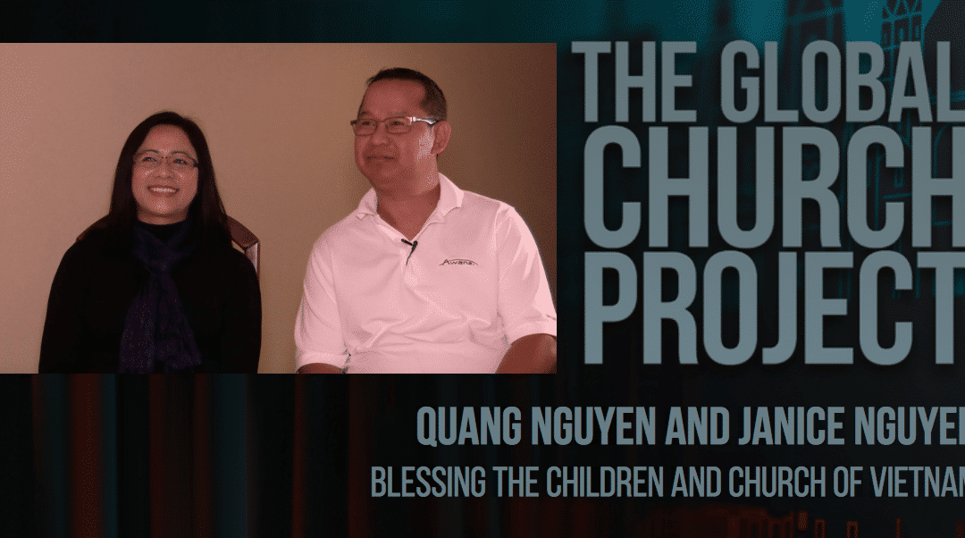 Quang and Janice Nguyen | Blessing the Children and Church of Vietnam