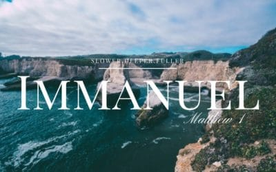 Living in the power and presence of Immanuel (Matthew 1)
