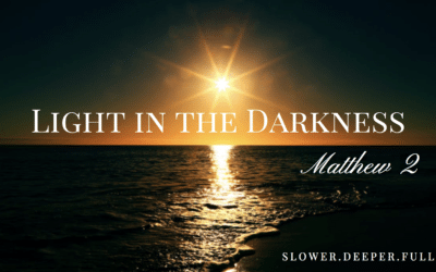 Light in the darkness, and the renewal of all creation (Matthew 2)