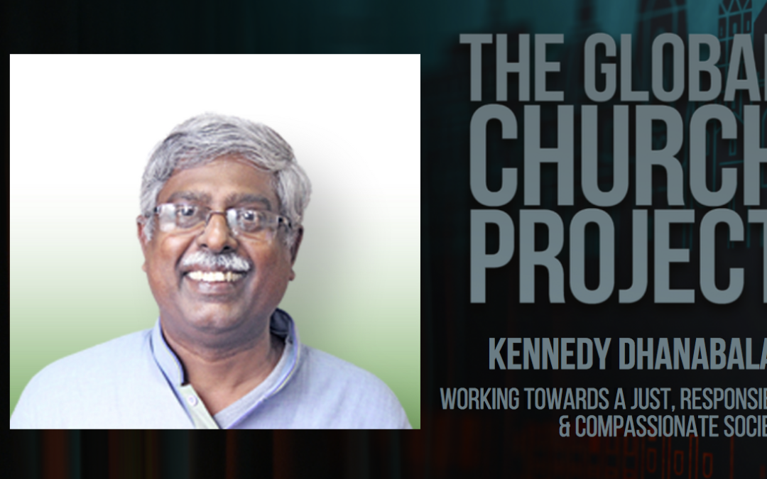 #109: Kennedy Dhanabalan – Working toward a just, responsible, & compassionate society – Podcast