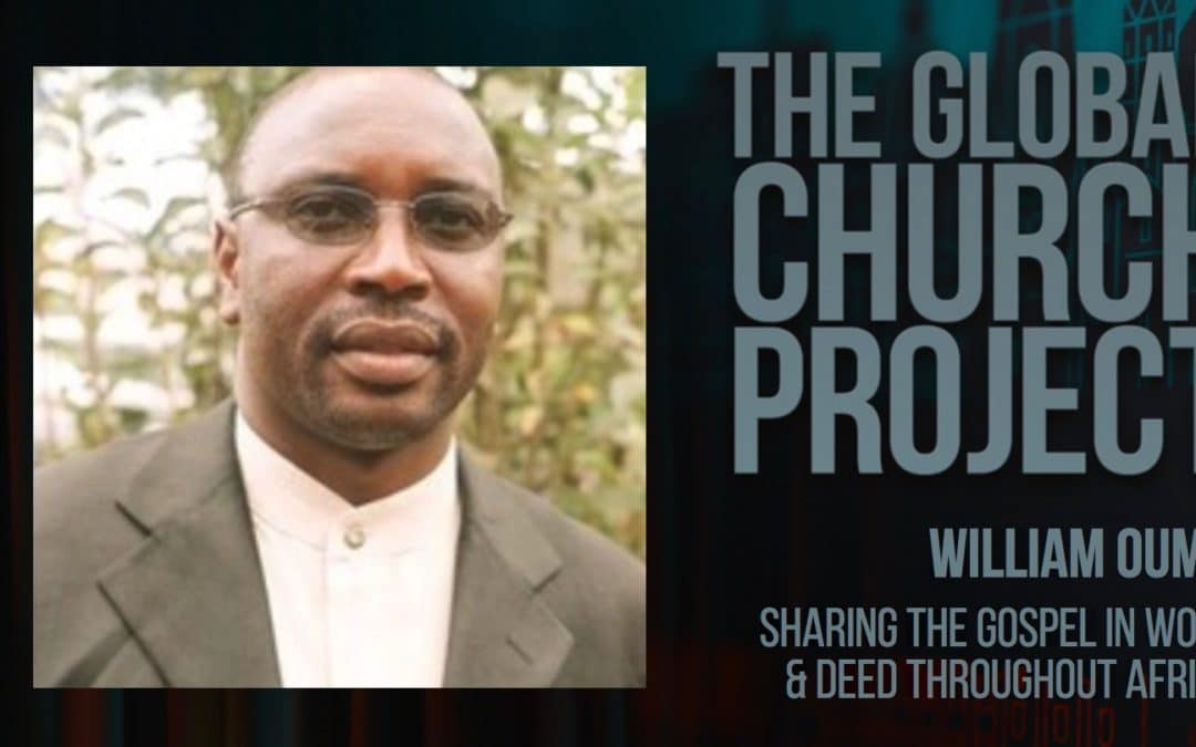 #112: William Ouma – Sharing the gospel in word and deed throughout Africa – Podcast