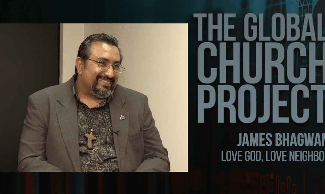 James Bhagwan | Love God, Love Neighbor