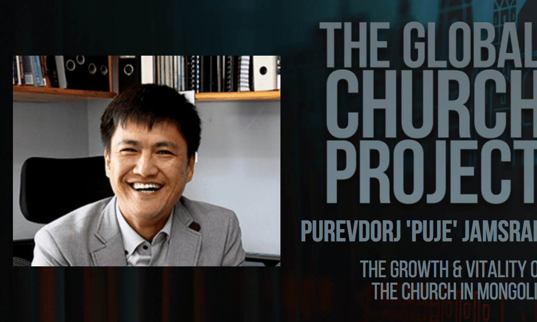 Purevdorj 'Puje' Jamsran | The growth and vitality of the church in Mongolia