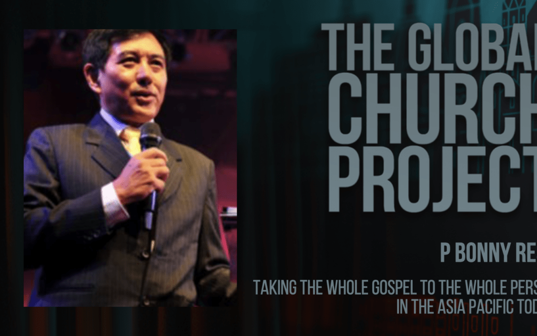 #140: P Bonny Resu – Taking the whole gospel to the whole person in the Asia Pacific today – Podcast