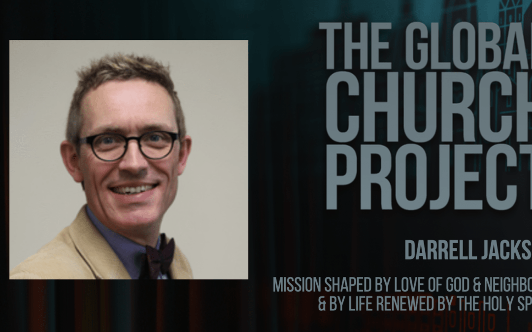 #142: Darrell Jackson – Mission shaped by love of God and neighbour, and by life renewed by the Holy Spirit – Podcast