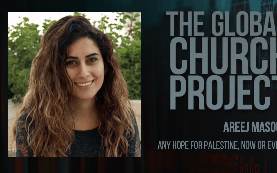 Areej Masoud | Any hope for Palestine, now or ever?