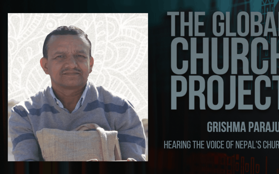 Grishma Parajuli | Hearing the Voice of Nepal's Church