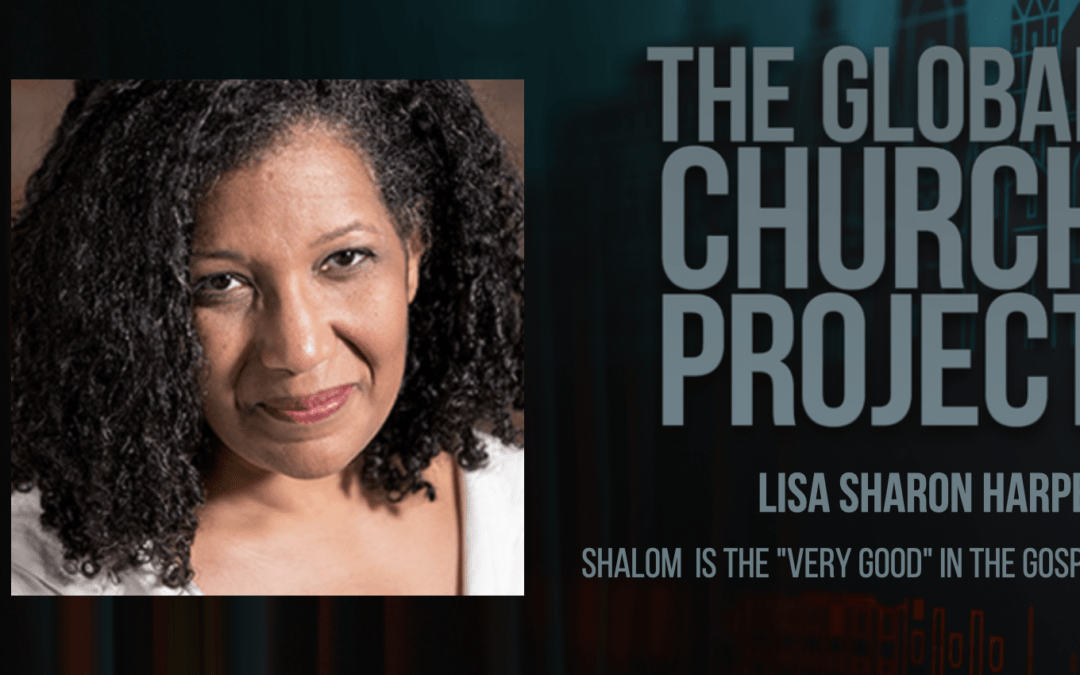 "#150: Lisa Sharon Harper – Shalom is the ""Very Good"" in the Gospel – Podcast"