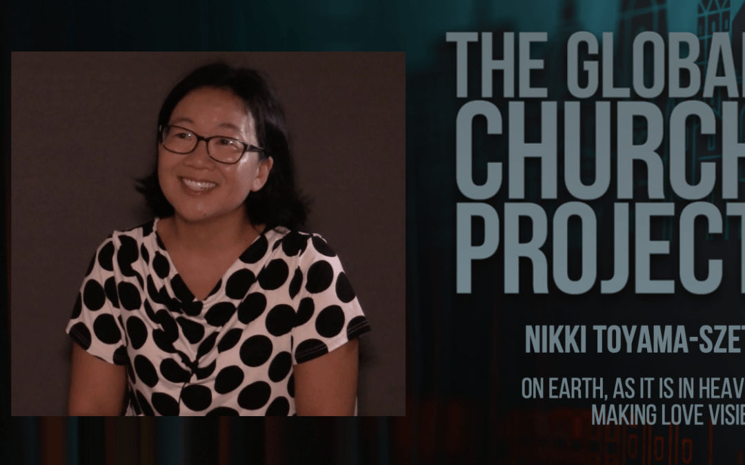 #153: Nikki Toyama-Szeto – On earth, as it is in heaven: Making love visible – Podcast