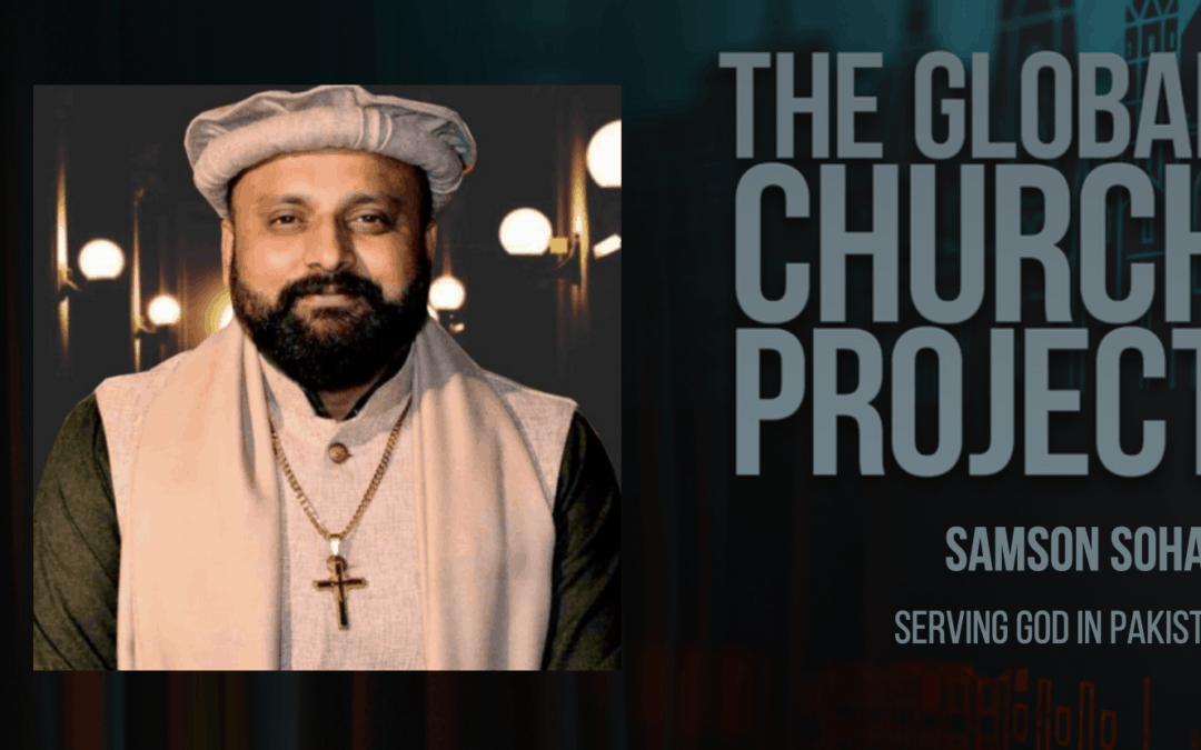 Samson Sohail | Serving God in Pakistan